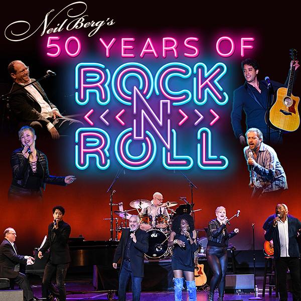 Neil Berg's 50 Years of Rock & Roll